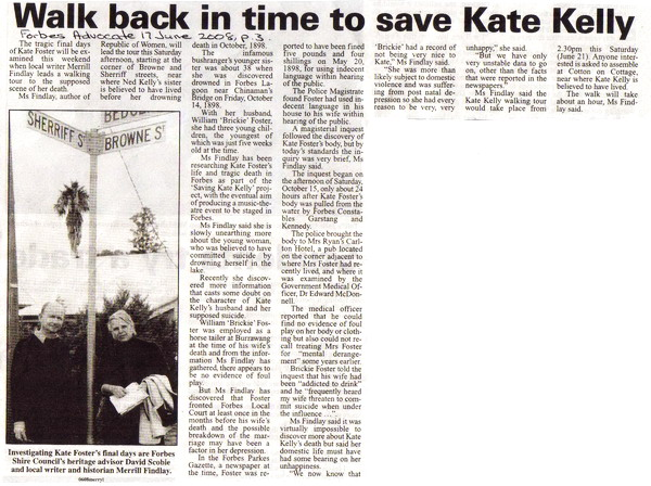 Walk back in time to save Kate Kelly, Forbes Advocate, 17 June, 2008